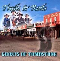 SALE CD Trails & Rails: Ghosts of Tombstone, Radio Guest SALE