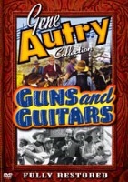 ZSold DVD Singing Cowboy Gene Autry: Guns and Guitars SOLD