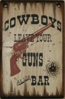 Wall Sign Saloon: Cowboys Leave Your Guns at the Bar Small