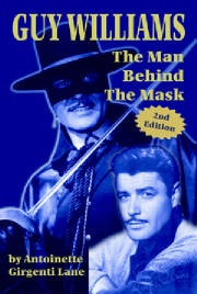 BKET Antoinette Girgenti Lane: Guy Williams: The Man Behind the Mask SIGNED