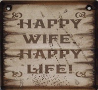 Cowboy Brand Furniture: Wall Sign-Advice-Happy Wife Happy Life!