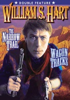 DVD Silent William S. Hart: The Narrow Trail and Wagon Tracks