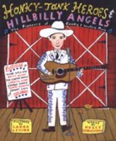 ZSOLD BKCH Holly George-Warren: Hillbilly Heroes and Honky Tonk Angels SOLD