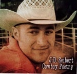 SALE CD J.D.Seibert Poetry: J.D. Seibert Cowboy Poetry SALE