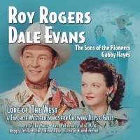 ZSold CD Roy Rogers and Dale Evans: Lore of the West SOLD