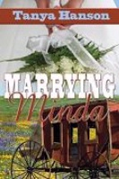 BKFCT Tanya Hanson: Marrying Minda SIGNED