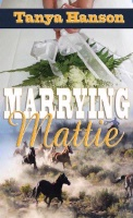 ZSold BKFCT Tanya Hanson: Marrying Mattie SIGNED SOLD