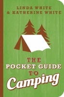 CHBK Katherine White: The Pocket Guide to Camping SALE