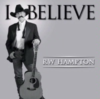 ZSold CD R.W. Hampton: I Believe, Radio Guest SOLD