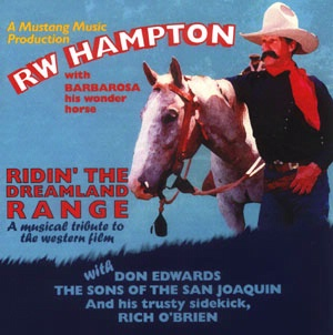 SALE CD R.W. Hampton: Riding The Dreamland Range, Radio Guest SALE