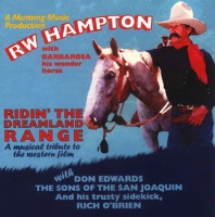 CD R.W. Hampton: Riding The Dreamland Range  2013 Around The Barn Guest