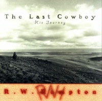 ZSold CD R.W. Hampton: The Last Cowboy - His Journey, Radio Guest SOLD