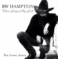 ZSold CD R.W. Hampton: Then Sings My Soul, Radio Guest SOLD