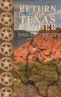 BKFCT D.A. Crossley, Jr.: Return Of The Texas Ranger SIGNED