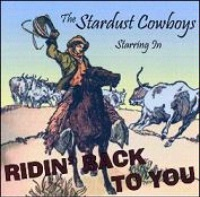 A CD The Stardust Cowboys: Ridin' Back To You, Radio Guest, SCVTV Concert Series