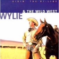ZSold CD Wylie and the Wild West: Ridin' The Hi-Line SOLD