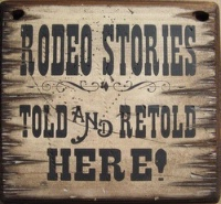 Cowboy Brand Furniture: Wall Sign-Rodeo-Stories Told And Retold Here!