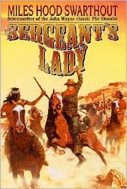 BKFCT Miles Hood Swarthout: The Sergeant's Lady SIGNED