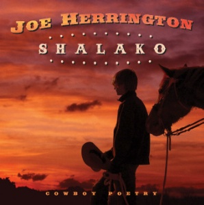 A CD Joe Herrington: Shalako, Radio, SCVTV OutWest Concert