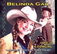 ZSold  CD Belinda Gail: She Is A Cowgirl Radio Guest, SCVTV Concert Series SOLD