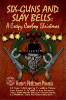 A BKFCT Anthology C. Courtney Joyner & Western Fictioneers: Six-Guns and Slay Bells, Radio Guest, Special Order