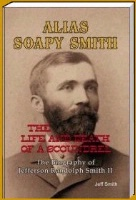 BK Jeff Smith: Alias Soapy Smith: The Life and Death of a Scoundrel SIGNED