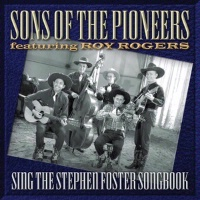 ZSold CD Sons of the Pioneers: Sing the Stephen Foster Songbook SOLD