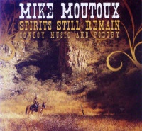 ZSold CD Mike Moutoux: Spirits Still Remain SOLD