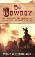 BK Philip Ashton Rollings: The Cowboy: His Characteristics, His Equipment