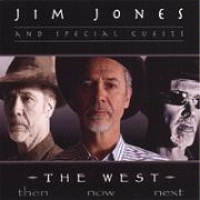A CD Jim Jones: The West...Then...Now...Next, 2015 Radio Guest, 2015 SCVTV Concert Series, Buckaroo Book Shop