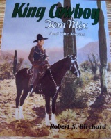 ZSold BKET Robert S. Birchard: King Cowboy: Tom Mix and the Movies SIGNED