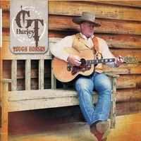 SALE CD G.T. Hurley: Tough Horses Radio Guest, SCVTV Concert Series SALE
