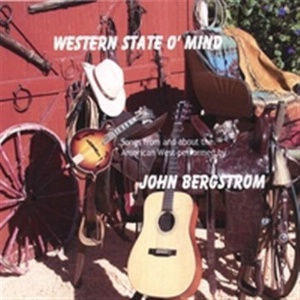 A CD John Bergstrom: Western State O'Mind, Radio Guest, SCVTV OutWest Concert