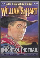 DVD Silent William S. Hart: Knight of the Trail