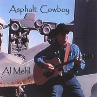 CD Al Doc Mehl: Asphalt Cowboy, Around The Barn Radio Guest