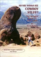 ZSold BKET Boyd Magers: So You Wanna See Cowboy Stuff OUT OF PRINT