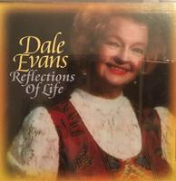 Dale Evans: Reflections of Life SALE