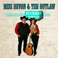 A CD Miss Devon Dawson & The Outlaw: Where in the Dickens R U? SCVTV Concert Series, Radio Guest