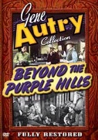 A DVD Singing Cowboy Gene Autry: Beyond the Purple Hills