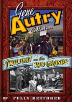 A DVD Singing Cowboy Gene Autry: Twilight in the Rio Grande