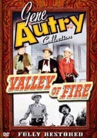ZSold DVD Singing Cowboy Gene Autry: Valley of Fire SOLD