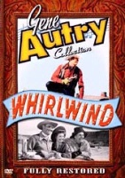 ZSold  DVD Singing Cowboy Gene Autry: Whirlwind SOLD