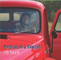 ZSold CD Eli Barsi: A Portrait of a Cowgirl Radio Guest, SCVTV Concert Series SOLD