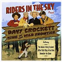 SALE CD Riders In The Sky: Davy Crockett King of the Wild Frontier, Radio Guest  SALE
