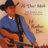 CD Al Doc Mehl: I'd Rather Be... Around The Barn Radio Guest