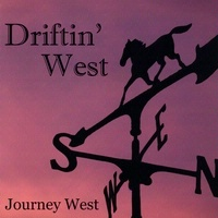 SALE CD Journey West: Driftin' West, SCVTV Concert Series Sale