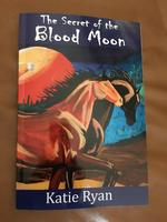 BK Katie E. Ryan: The Secret of the Blood Moon: El Secreto de la Luna de Sangre, Radio Guest Special Order