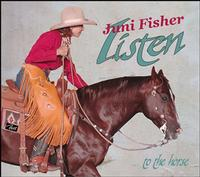 ZSold CD Juni Fisher: Listen...To The Horse, 2015 Radio Guest, SCVTV Concert Series SOLD