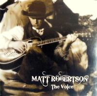 ZSold CD Matt Robertson: The Voice, Around the Barn Radio Guest SOLD