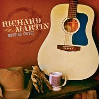 CD Richard Martin: Morning Coffee 2013 Around The Barn Guest
